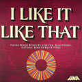 I Like It Like That - Fania Remixed