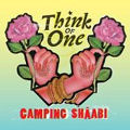 Think of One / Camping Shaâbi