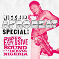 Nigeria Afrobeat Special / The new explosive sound in 1970s Nigeria