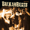 BalkanBeats Volume 2