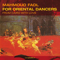 Mahmoud Fadl - For Oriental Dancers