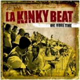 La Kinky Beat / One more time