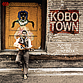 Kobo Town / Jumbie In The Jukebox