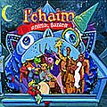 L'Chaim - Animal Bazaar