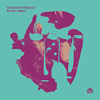 Sandman Project / Royal Family EP