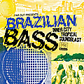 Far Out presents Brazilian Bass